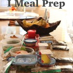 How & Why I Meal Prep
