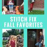 Stitch Fix Fall Favorites & A $1250 Stitch Fix Giveaway