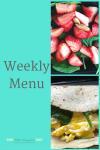 Weekly Menu 4/8/18 – Peak Week