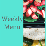 Weekly Menu 4/8/18 – Peak Week