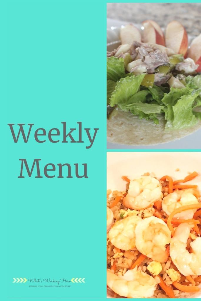 March 31st Weekly Menu - ultimate portion carb cycling modified plan- tuna salad wrap with apple slices, shrimp cauliflower fried rice