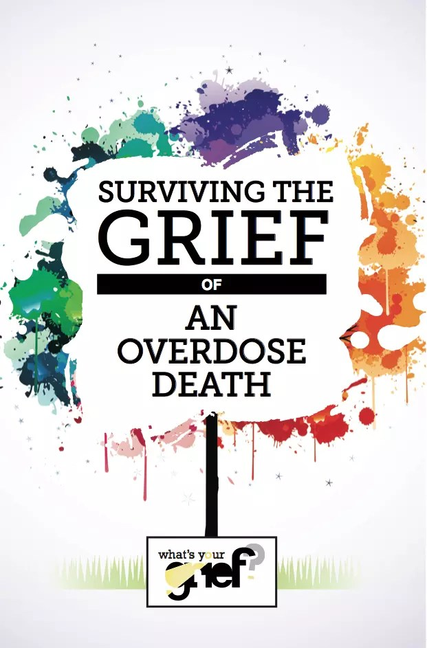 Overdose Death Grief Resource