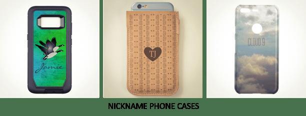 Nickname Phone Cases3