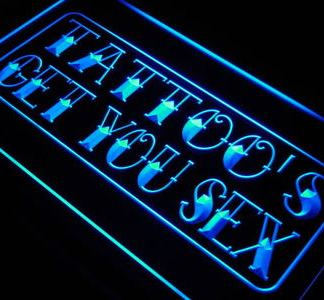 Tattoo's Get you Sex neon sign LED