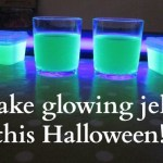 Halloween Party Idea:  Glow in the Dark Drinks!