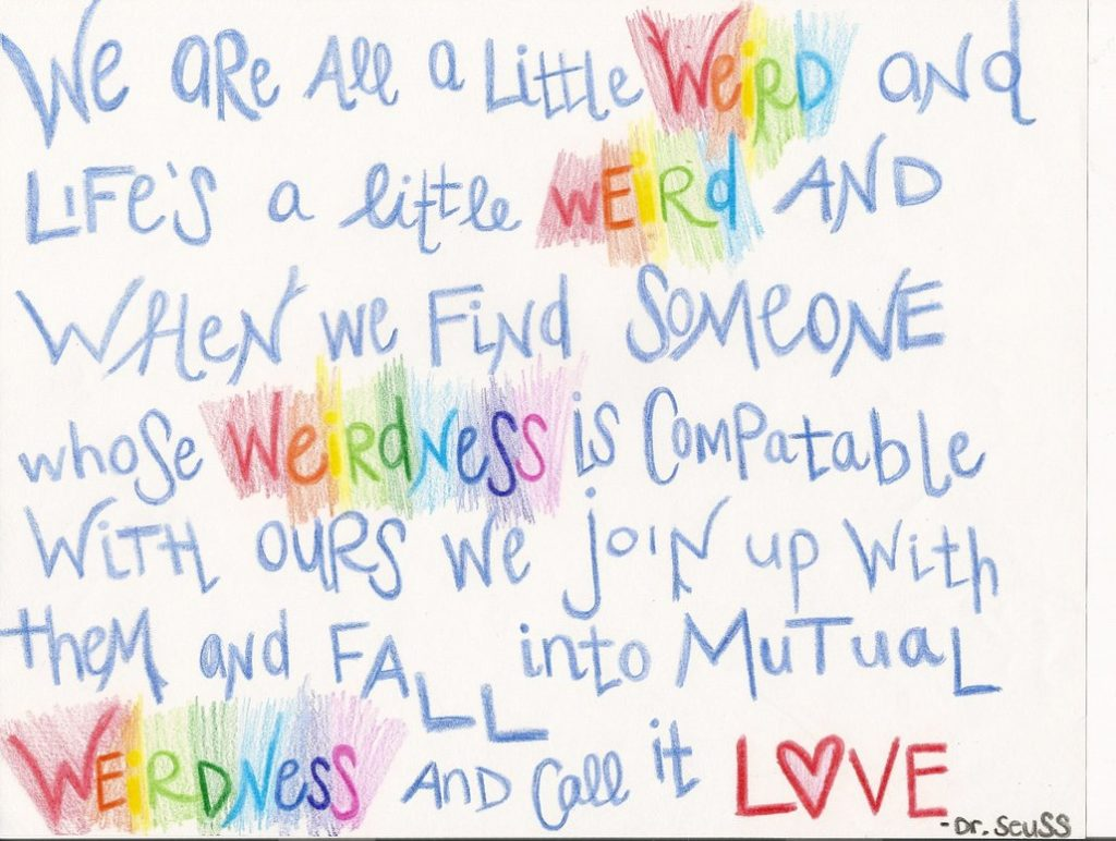 Dr Seuss Quotes Weird Love I9