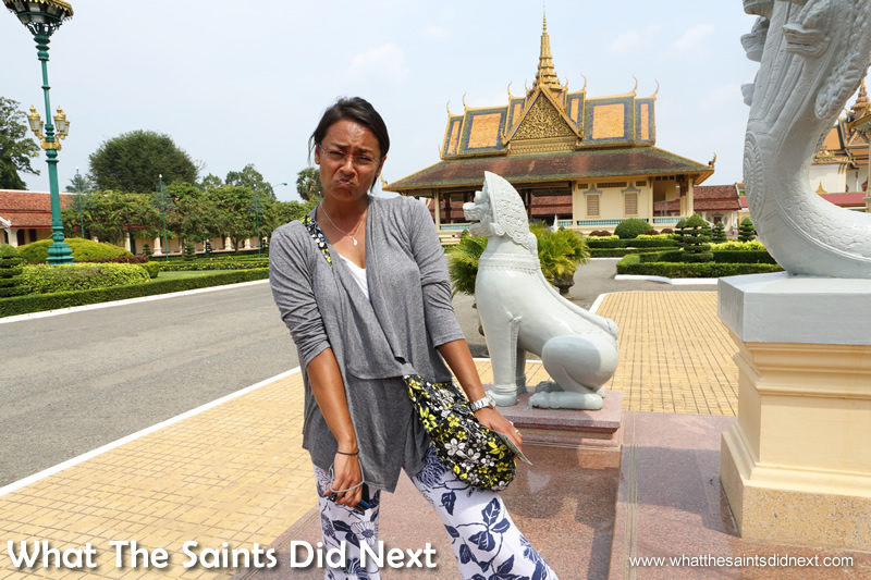 The climate in Phnom Penh in April is HOT. Not so happy with having to cover up in the heat at the Royal Palace. Wearing pants and cardigan in 37 degrees C.