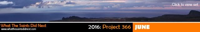What The Saints Did Next, Project 366 - June 2016