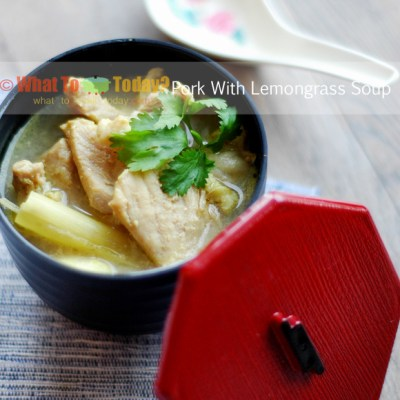 PORK WITH LEMONGRASS SOUP
