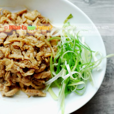 STIR-FRIED SHREDDED PORK WITH SWEET BEAN PASTE