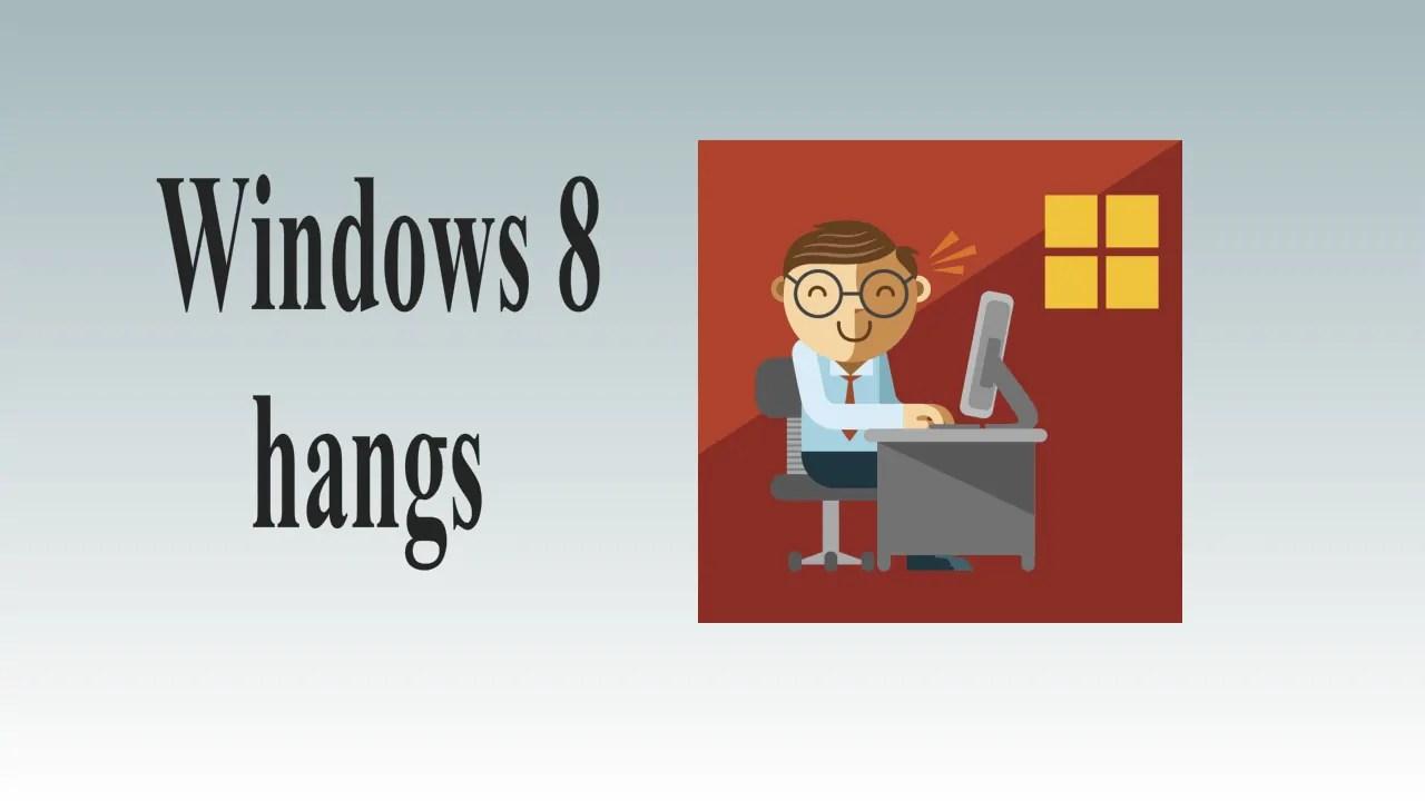 3 Fixes To Windows 8 hangs (at restart loop, blank screen) 1