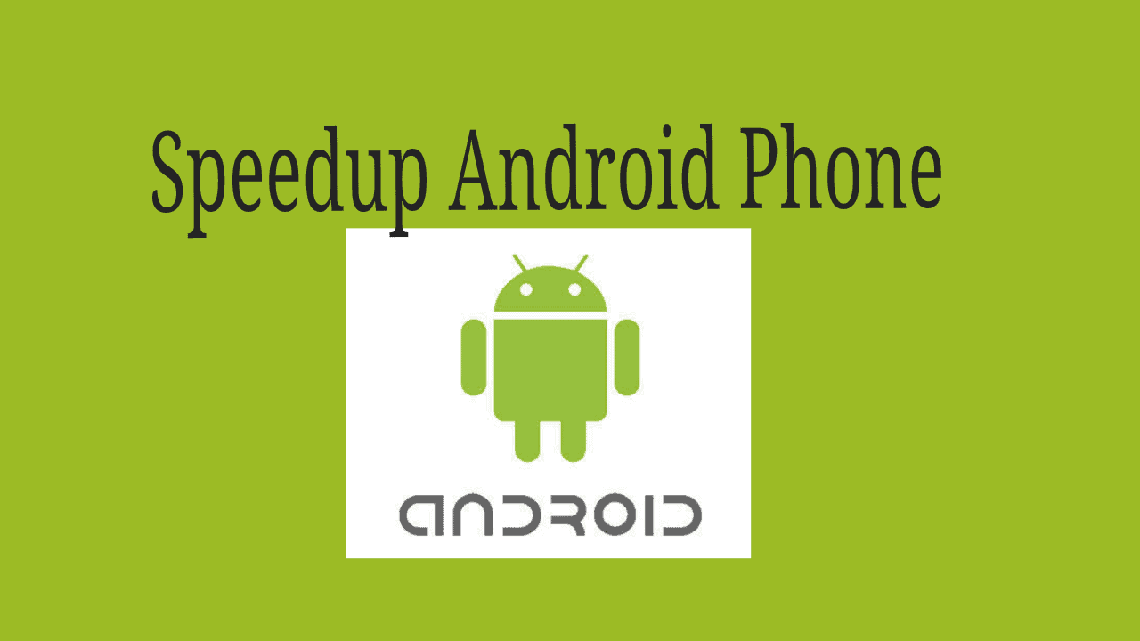8 proven tips to Speed up android phone 4