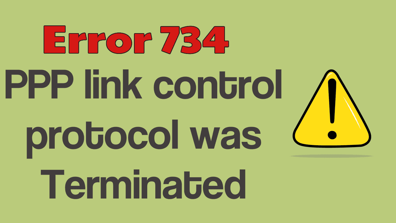 Easy Fix for Error 734: The PPP link control Protocol was terminated 3