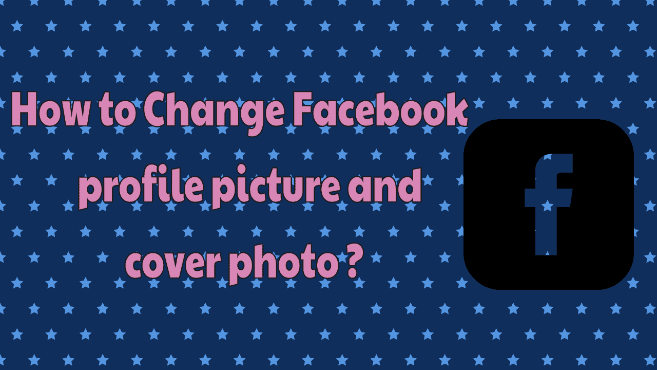 How to Change Facebook profile picture & Cover Photo 4
