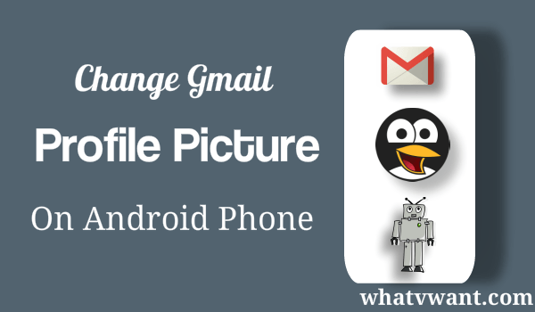 change Gmail profile picture on android mobile phone