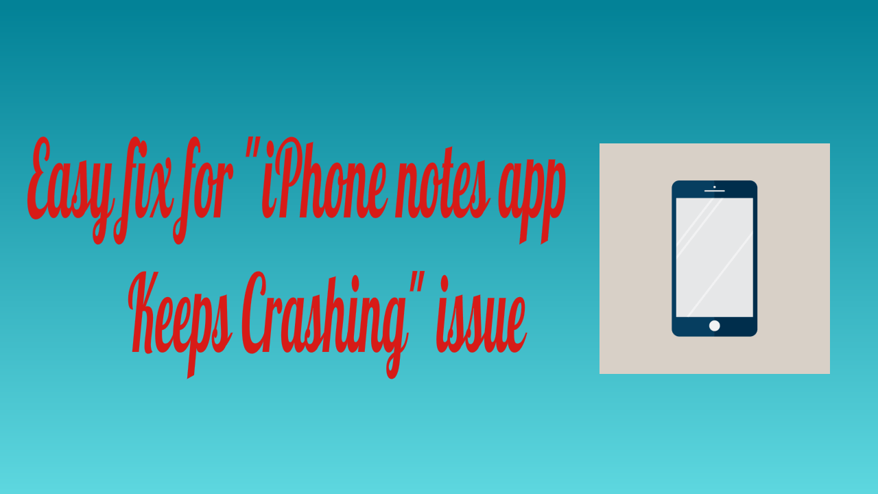 "Easy Fix for ""iPhone notes app keeps crashing"" issue 3"