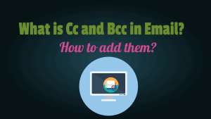 Cc and Bcc in Email