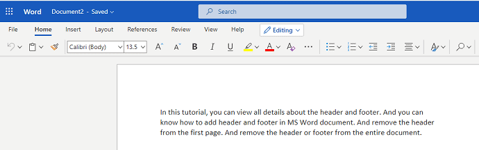 How to Insert or Remove Header and footer in MS Word? 1