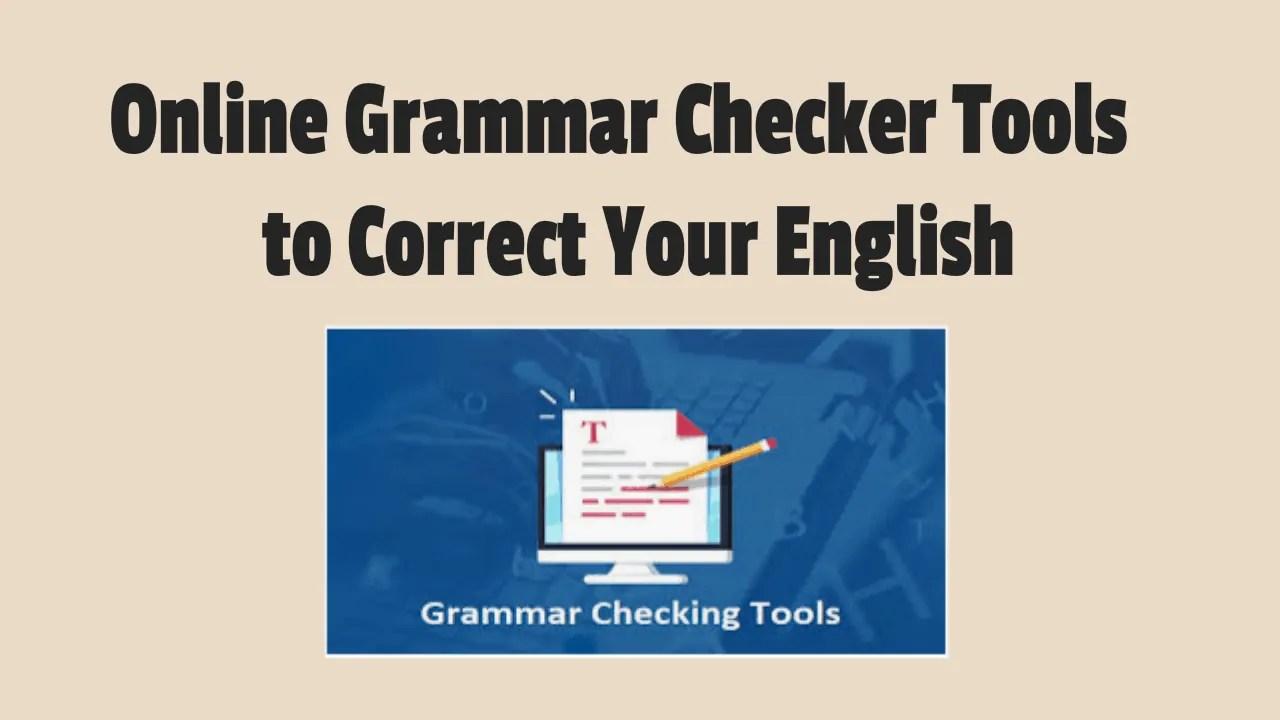 Online Grammar Checker Tools