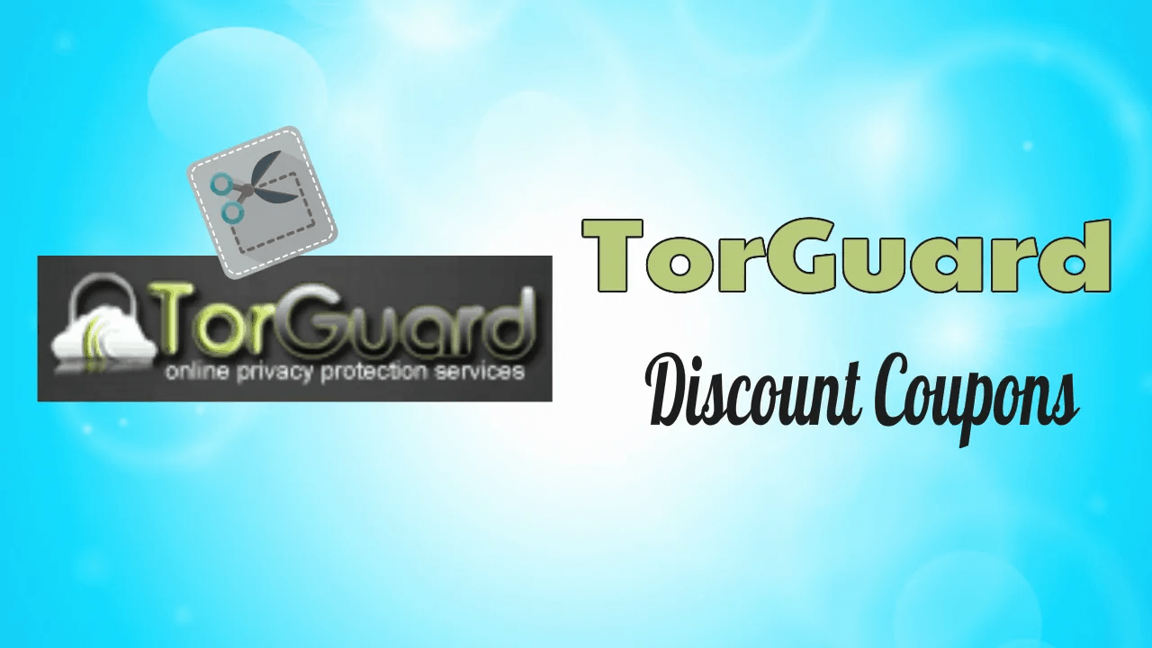 TorGuard Discount Coupons