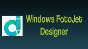 Windows FotoJet Designer