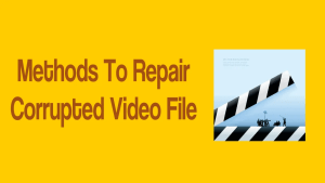 Repair Corrupted Video File