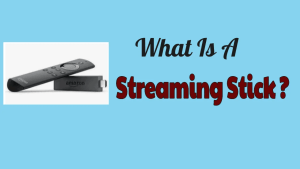 Streaming Stick