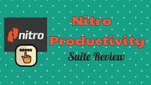 Nitro Productivity Suite Review