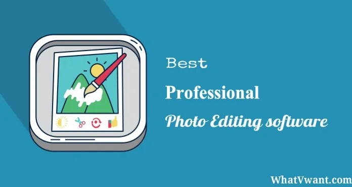 best professional photo editing software