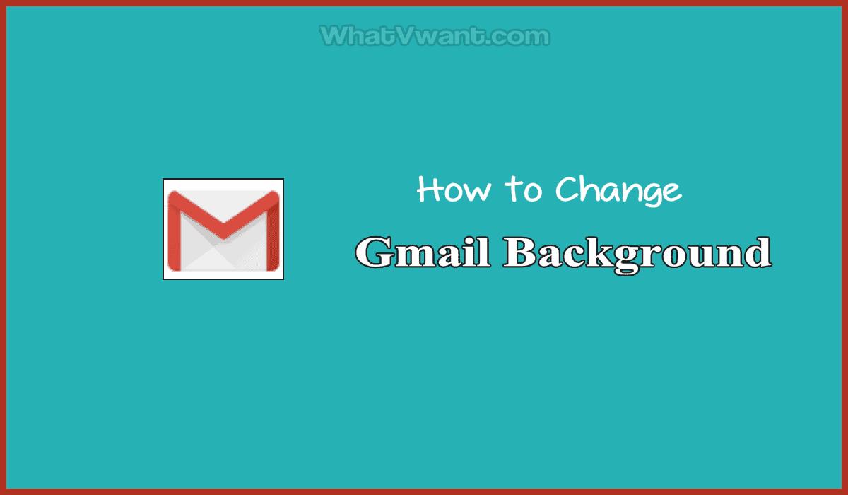 Change Gmail Background