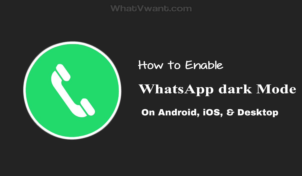 Enable WhatsApp dark mode