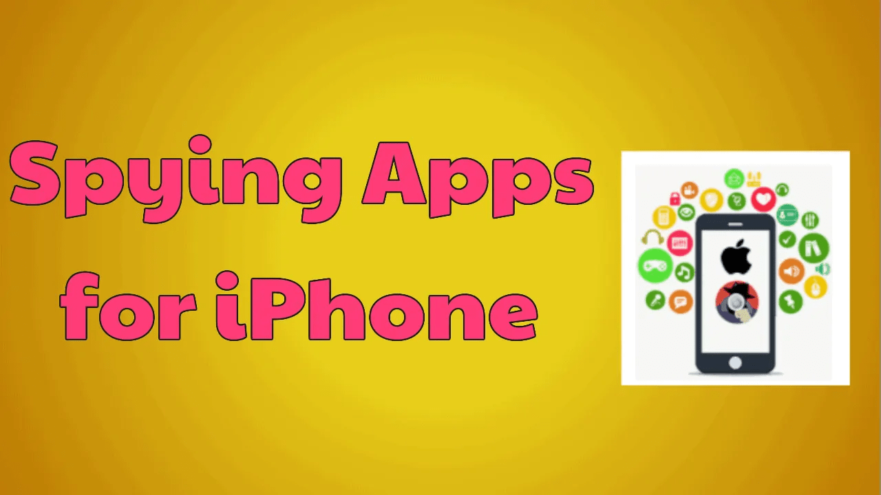 Spying Apps For iPhone