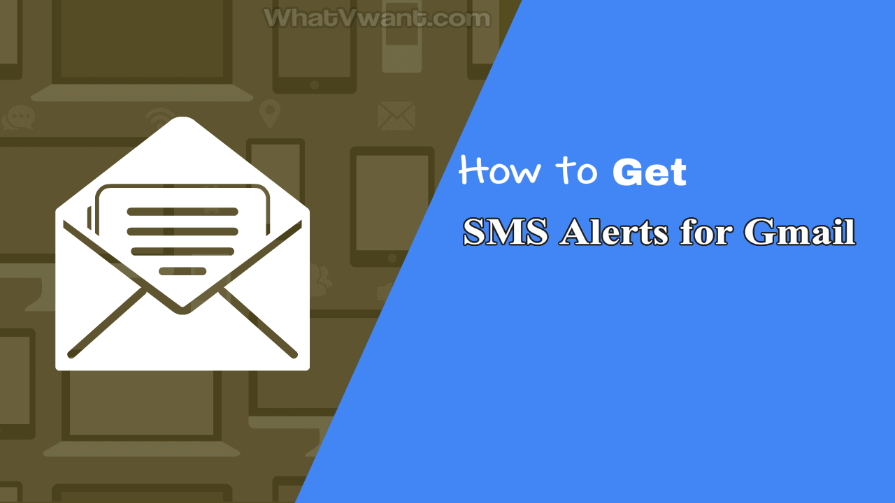 Get SMS alerts for Gmail