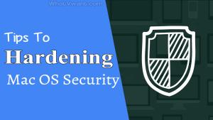 Mac Os hardening security