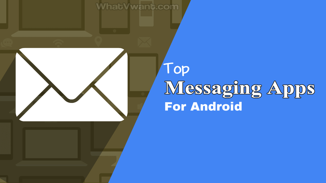 Messaging apps for Android