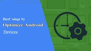 Optimize an Android device