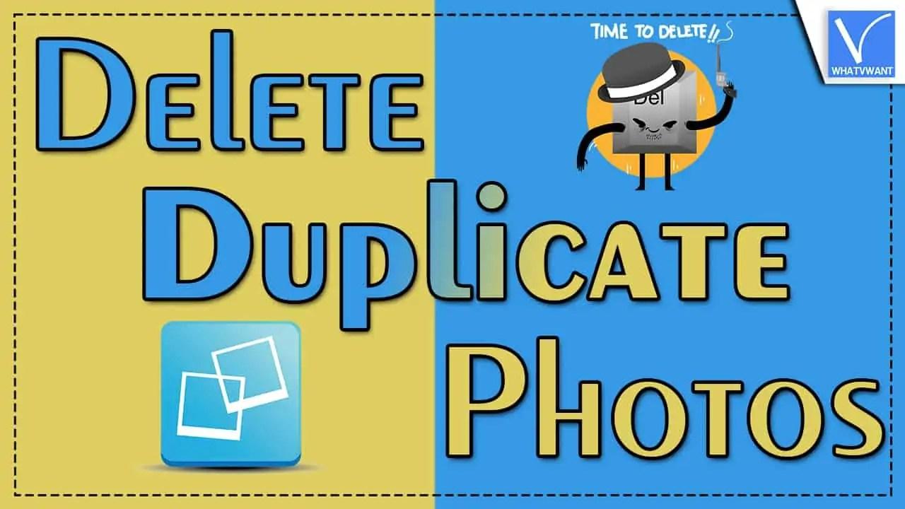 Delete Duplicate Photos