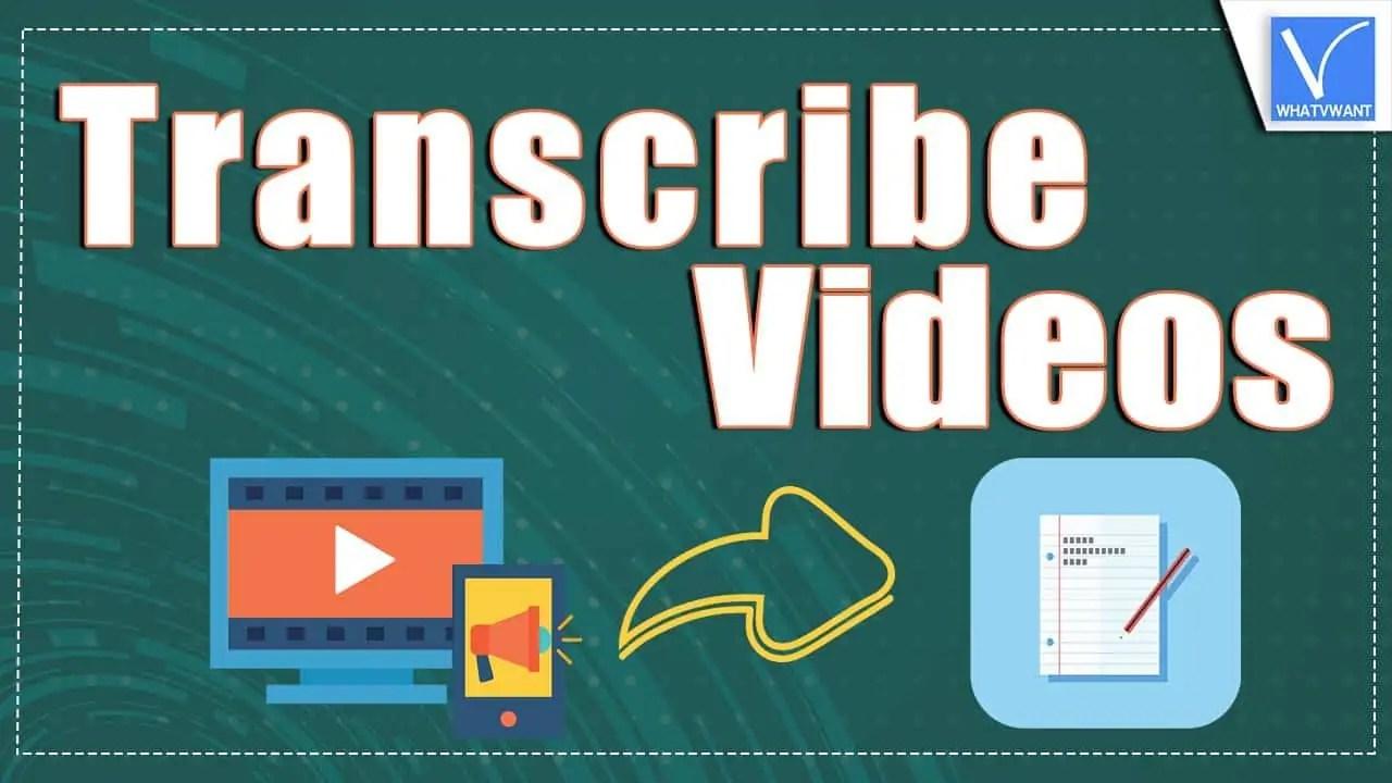 Transcribe Videos