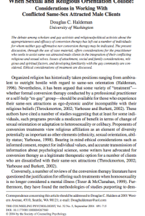 When sexual and religious orientation collide: Considerations in working with conflicted same-sex attracted male clients.