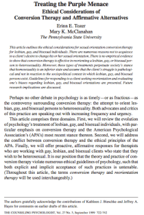 Treating The Purple Menace: Ethical Considerations Of Conversion Therapy And Affirmative Alternatives.
