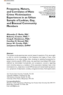 Frequency, Nature, and Correlates of Hate Crime Victimization Experiences in an Urban Sample of Lesbian, Gay, and Bisexual Community Members.