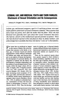 Lesbian, gay, and bisexual youth and their families: disclosure of sexual orientation and its consequences.