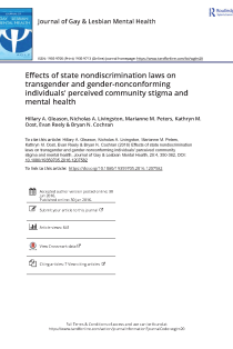Effects of state nondiscrimination laws on transgender and gender-nonconforming individuals' perceived community stigma and mental health.