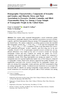 Demographic Characteristics, Components of Sexuality and Gender, and Minority Stress and Their Associations to Excessive Alcohol, Cannabis, and Illicit (Noncannabis) Drug Use Among a Large Sample of Transgender People in the United States.