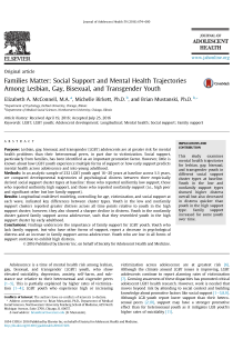 Families Matter: Social Support and Mental Health Trajectories Among Lesbian, Gay, Bisexual, and Transgender Youth.
