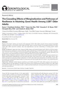 The Cascading Effects of Marginalization and Pathways of Resilience in Attaining Good Health Among LGBT Older Adults.