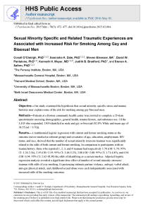 Sexual minority specific and related traumatic experiences are associated with increased risk for smoking among gay and bisexual men.