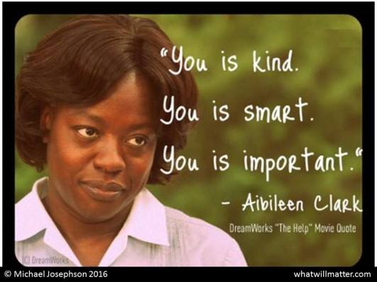 Image result for you is kind, you is smart