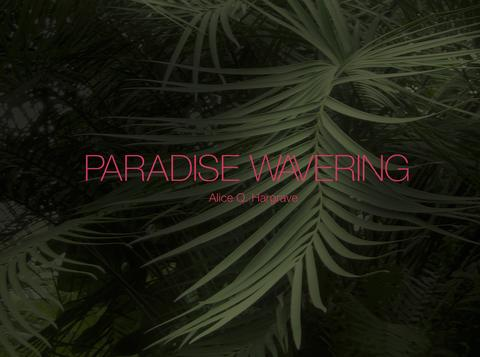 alice-hargrave-paradise-wavering