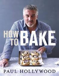 Paul Hollywood How to Bake